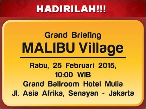 Grand Briefing Malibu Village