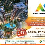 Launching Serpong M-Town Apartment