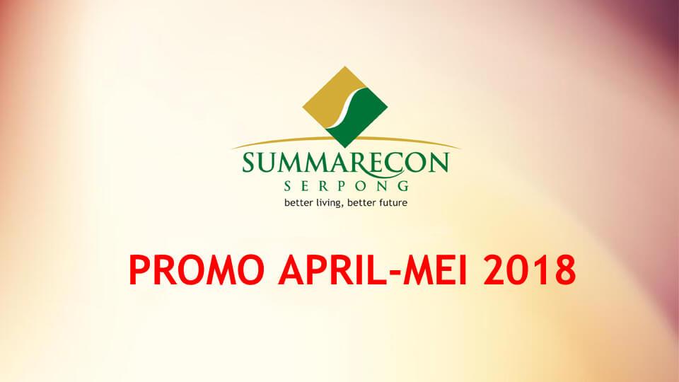 Promo Summarecon Serpong Mei 2018