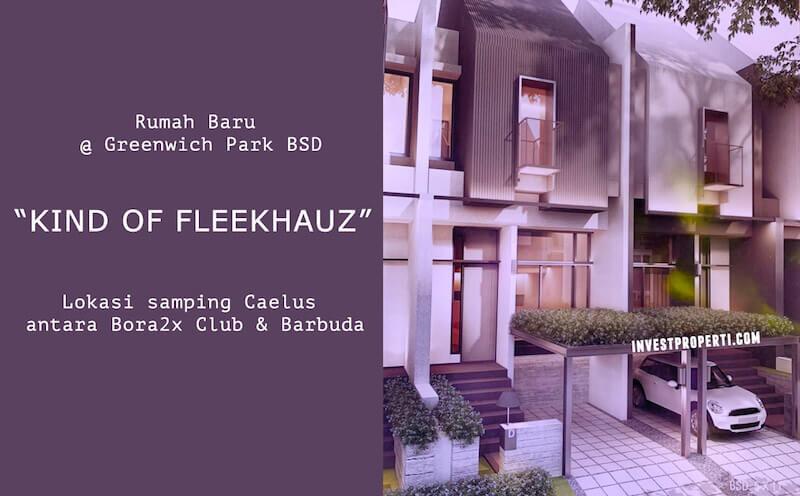 Rumah Kind Of FleekHauz Greenwich Park BSD