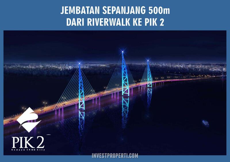 Jembatan Riverwalk PIK 2