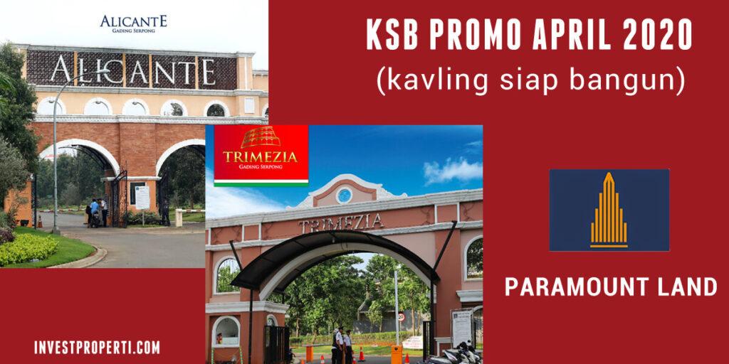 Promo Paramount Land April 2020 - KSB Kavling Siap Bangun