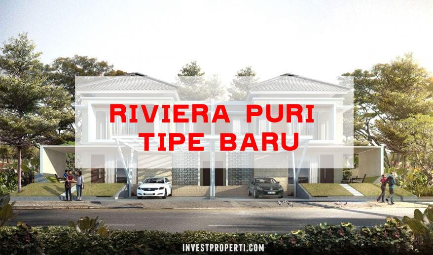 Rumah Riviera Puri tipe Baru