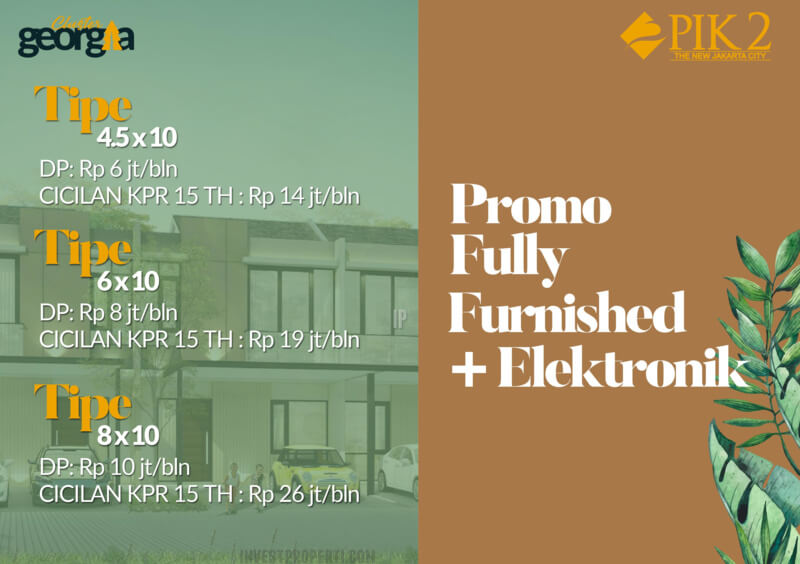 Promo Full Furnish Rumah PIK2 Cluster Georgia