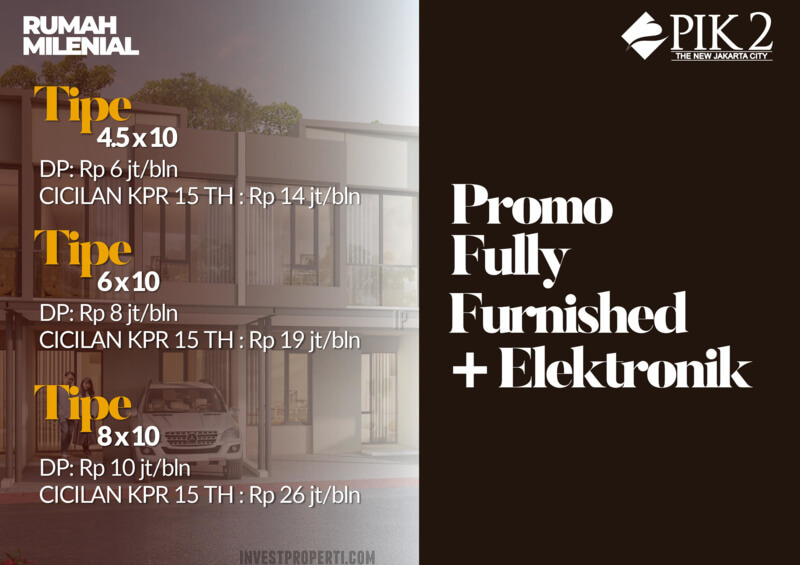 Promo Rumah Milenial PIK2 Full Furnish + Elektronik